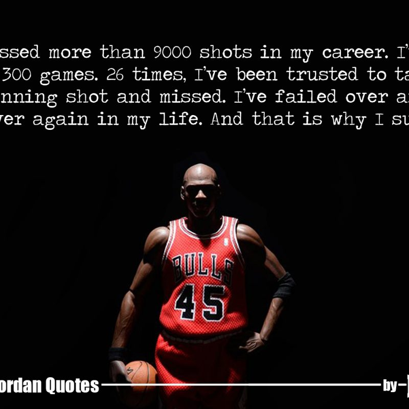 10 Latest Michael Jordan Quotes Wallpapers FULL HD 1920×1080 For PC Desktop 2018 free download 15 quotesmichael jordan that can bring huge change in your life 1 800x800