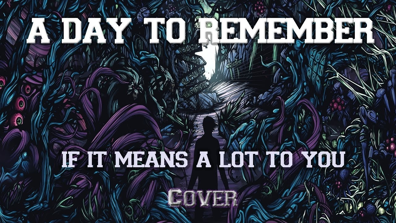 a day to remember - if it means a lot to you (cover - download tabs
