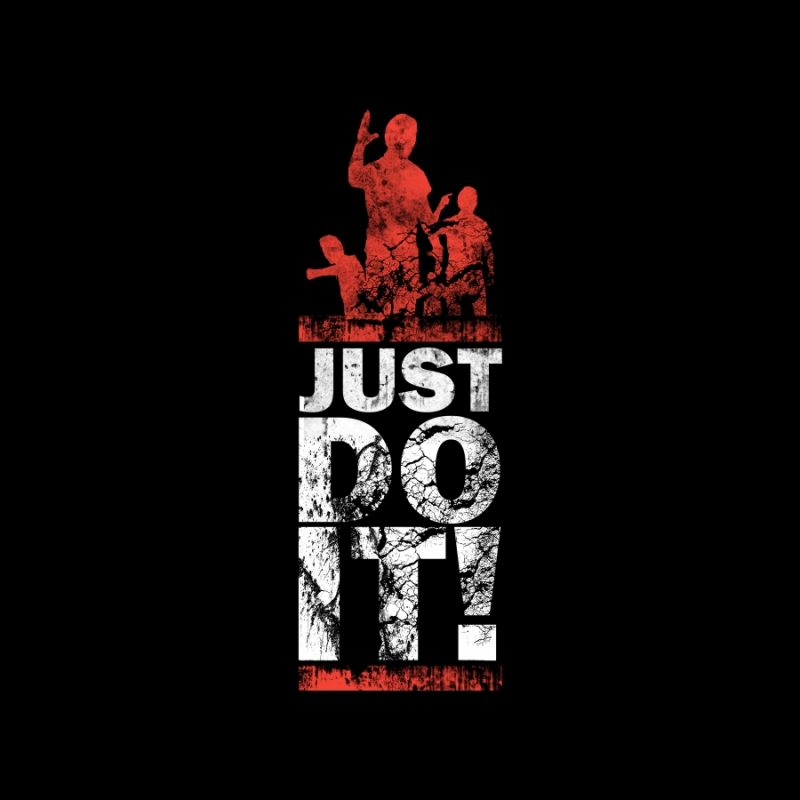 10 Latest Just Do It Wallpapers FULL HD 1920×1080 For PC Background 2020 free download amazing hdq wallpapers collection just do it wallpapers of awesome 800x800