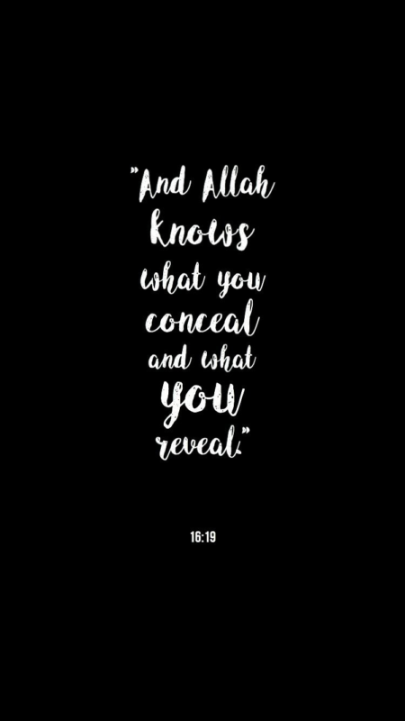 10 Latest Islam Iphone Wallpaper FULL HD 1080p For PC Background 2020 free download and allah knows what you conceal and what you reveal 1619 best 450x800