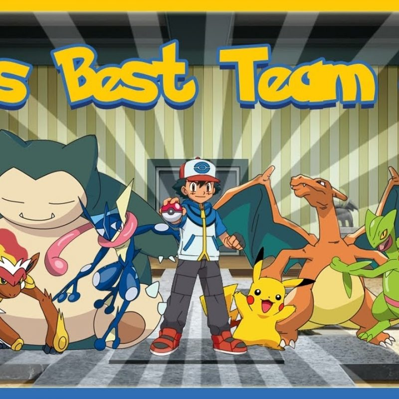 10 New Ash's Pokemon Group Photo FULL HD 1920×1080 For PC Desktop 2018 free download ashs best team of 6 pokemon youtube 800x800