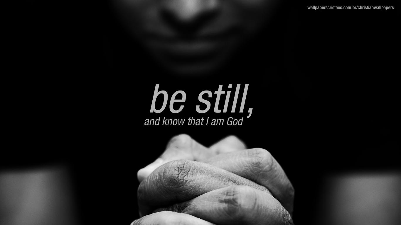 be still! | christian wallpapers