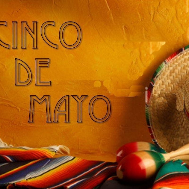 10 New Cinco De Mayo Wallpaper FULL HD 1920×1080 For PC Background 2018 free download cinco de mayo wallpapers wallpaper cave 800x800