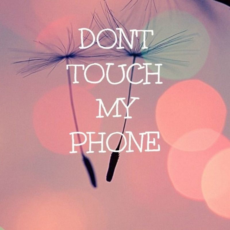 10 Most Popular Don T Touch My Phone Wallpaper FULL HD 1920×1080 For PC Desktop 2018 free download cute girly wallpaper dont touch my phone 2018 cute screensavers 1 800x800