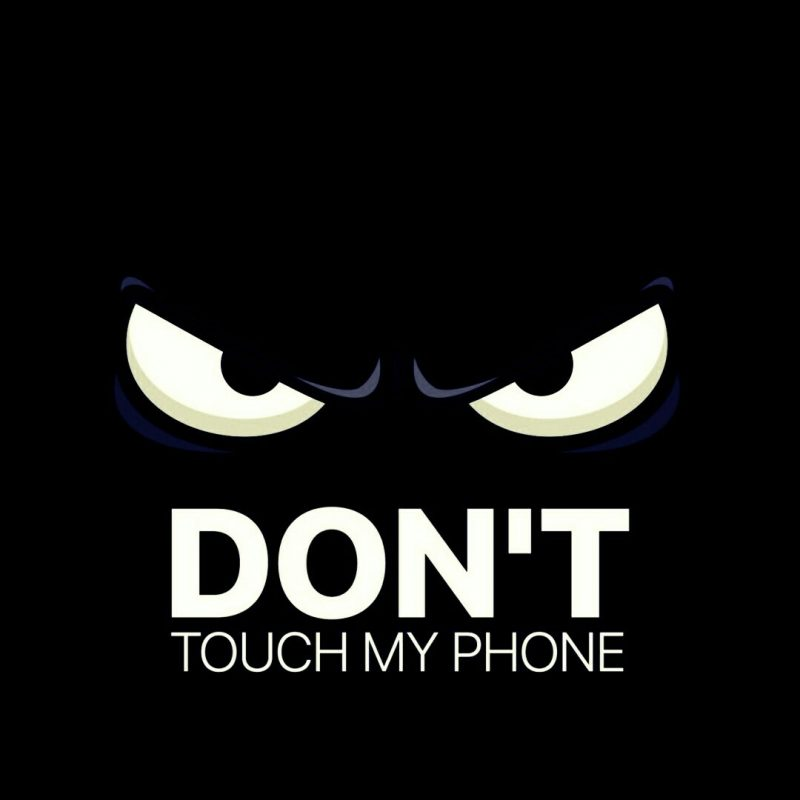 10 Most Popular Dont Touch My Iphone Wallpaper FULL HD 1080p For PC Desktop 2018 free download dont touch my phone fond decran pinterest ecran ecran 800x800