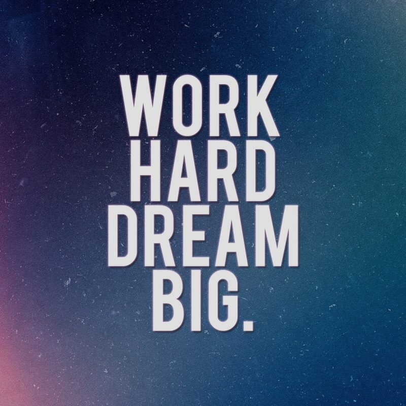10 Latest Hard Work Wallpaper Hd FULL HD 1920×1080 For PC Desktop 2020 free download fond decran work hard dream big wallpaper 800x800