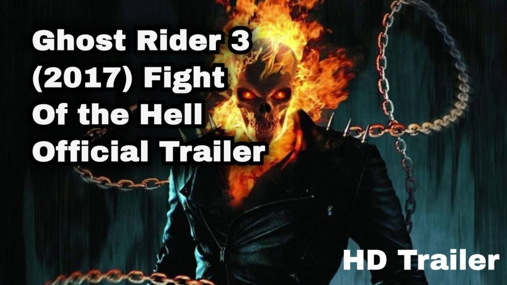 10 New Pictures Of Ghost Rider 3 FULL HD 1920×1080 For PC Desktop 2018 free download ghost rider 3 2017 fight of the hell official trailer 1024x576