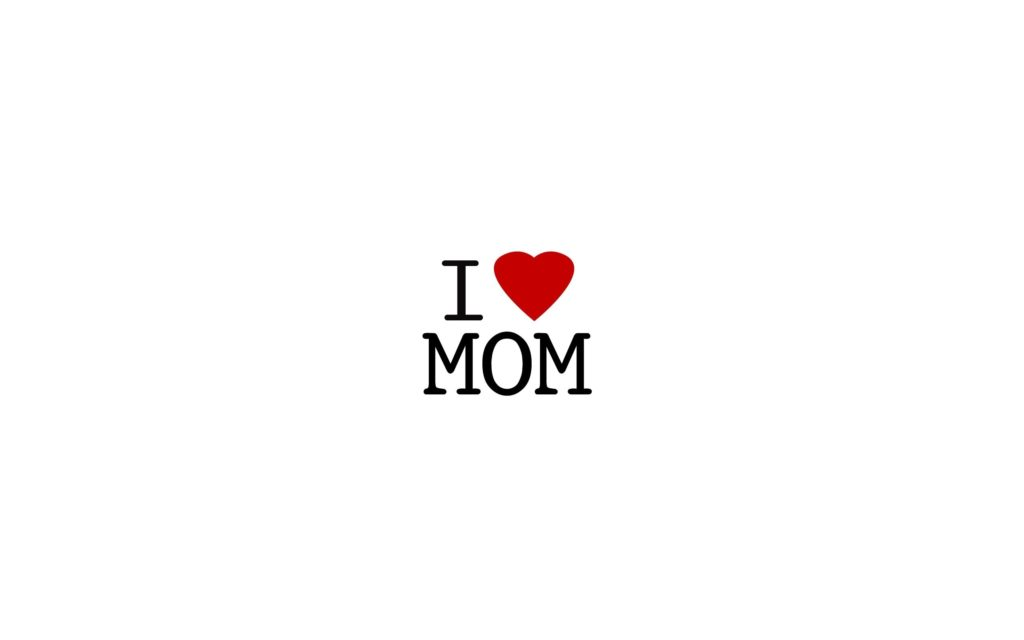 10 Latest I Love You Mom Wallpaper FULL HD 1080p For PC Desktop 2018 free download hd i love you mom wallpapers wallpaper wiki 1024x640