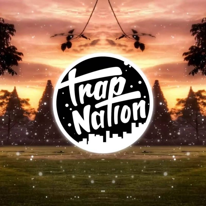 10 Top Trap Nation Live Wallpaper FULL HD 1080p For PC Desktop 2018 free download honey cocaine none of my business feat kirko bangz yultron remix 800x800