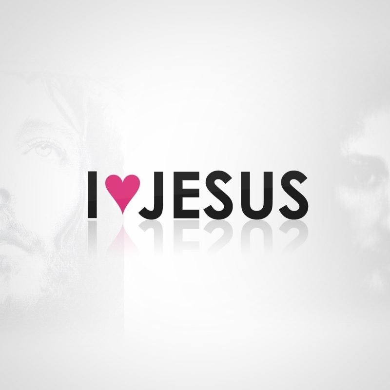 10 Most Popular I Love Jesus Wallpaper FULL HD 1080p For PC Desktop 2018 free download i love jesus wallpaper religion wallpapers 30519 800x800