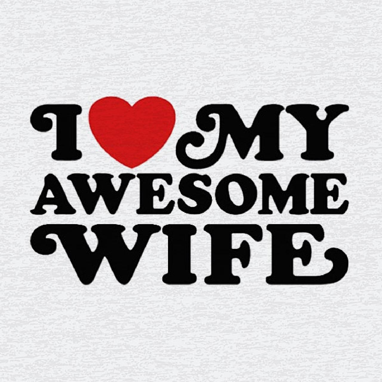 i love my wife images and wallpaper