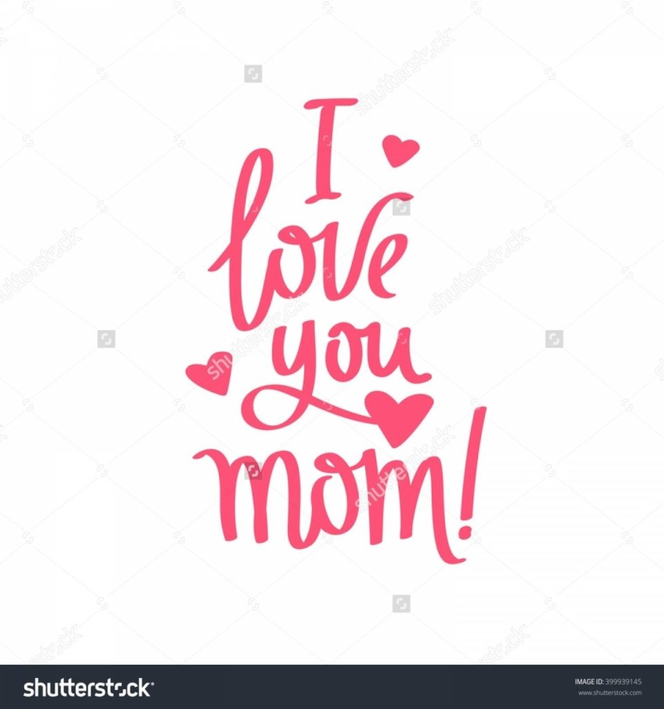 10 Latest I Love You Mom Wallpaper FULL HD 1080p For PC Desktop 2018 free download i love you mom quotes hd wallpaper from daughter tumblr 960x1024