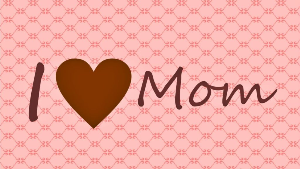 10 Most Popular Mommy To Be Wallpapers FULL HD 1080p For PC Desktop 2018 free download i love you mom wallpaper cool hd wallpapers mommammy 1 1024x576