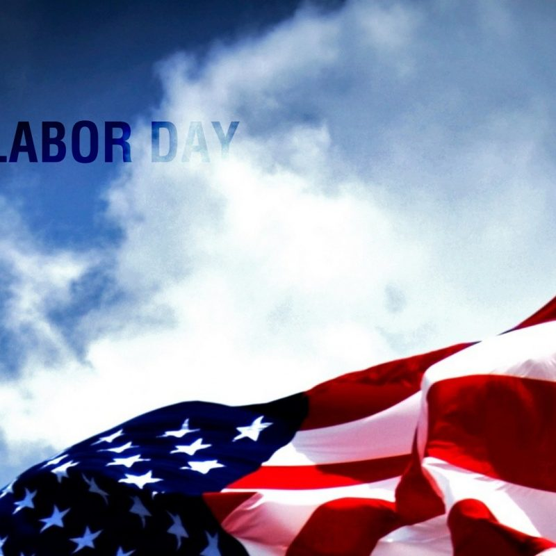 10 Best Labor Day Backgrounds Wallpapers FULL HD 1920×1080 For PC Background 2020 free download impressive 2016 wallpapers pack labor day wallpapers p 129 800x800