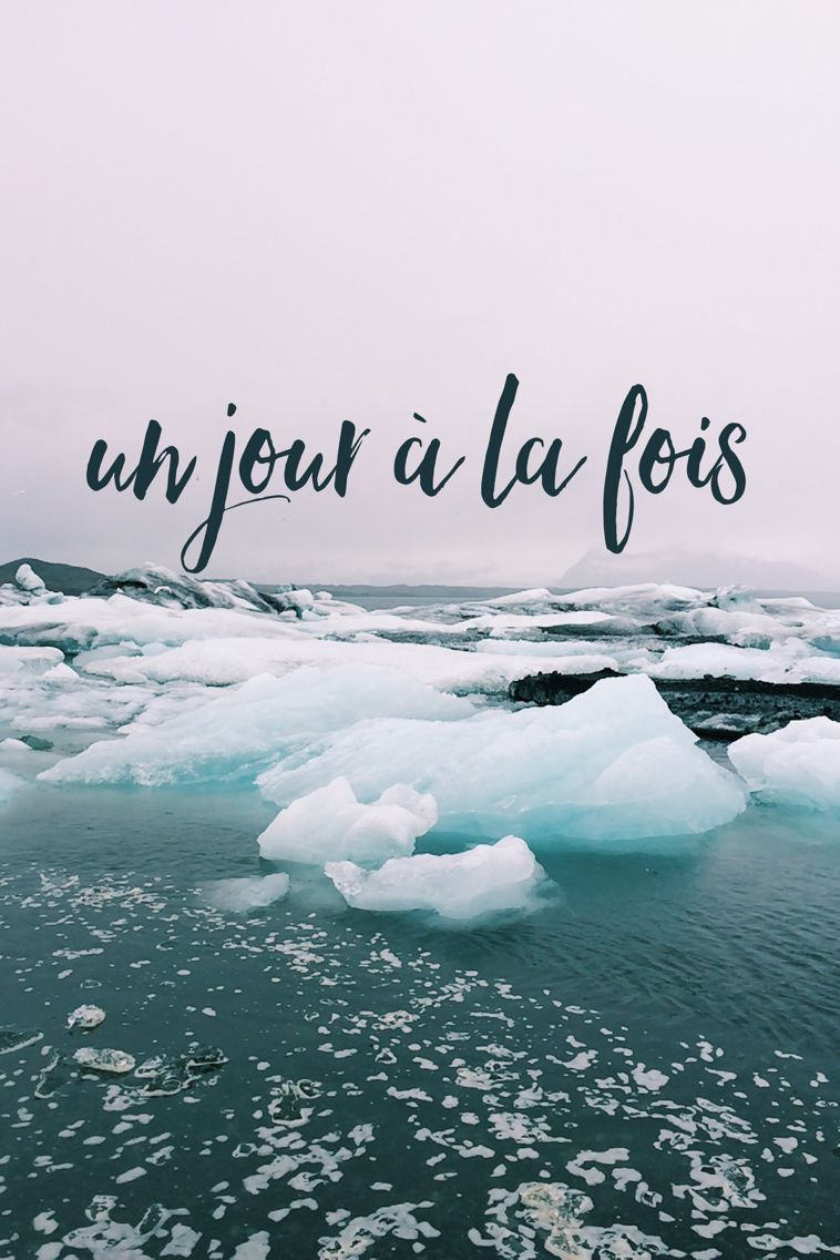 iphone background wallpaper- un jour à la fois- one day at a time