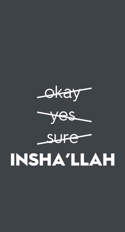 10 Latest Islam Iphone Wallpaper FULL HD 1080p For PC Background 2020 free download islamic phone wallpaper always say inshallah inshallah islamic 432x800