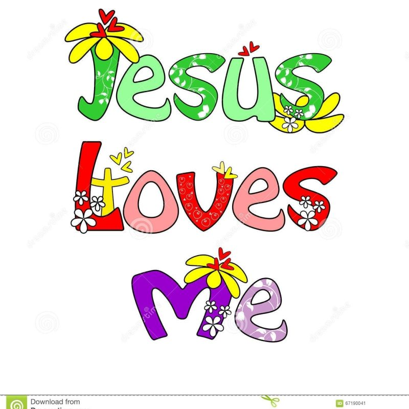 10 Latest Jesus Loves Me Wallpaper FULL HD 1080p For PC Desktop 2021 free download jesus loves me royalty free stock image image 9759606 pertaining to 800x800
