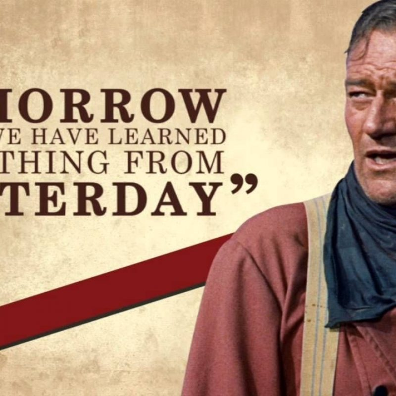 10 Best John Wayne Wallpaper Quotes FULL HD 1080p For PC Background 2018 free download john wayne famous quotes maxresdefault when men were real 800x800