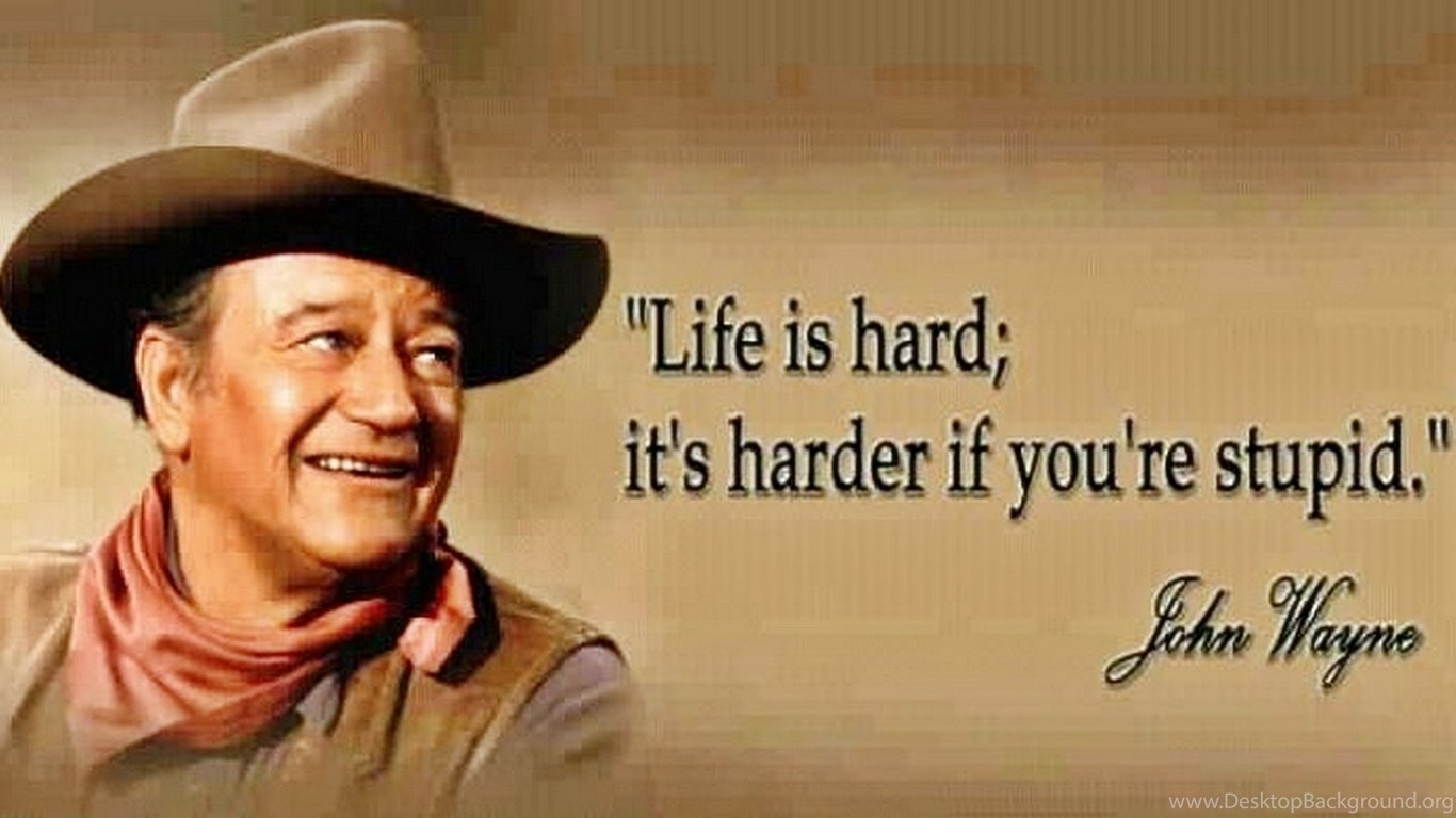john wayne quotes desktop wallpaper. quotesgram desktop background