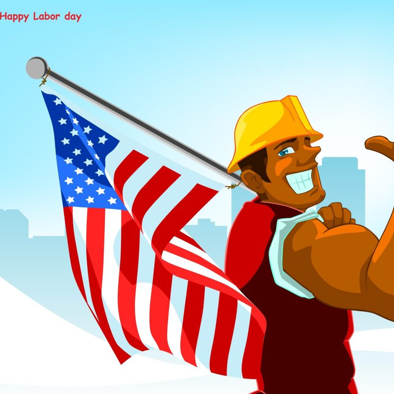 10 Best Labor Day Backgrounds Wallpapers FULL HD 1920×1080 For PC Background 2020 free download labor day wallpapers wallpapers high quality download free 800x800