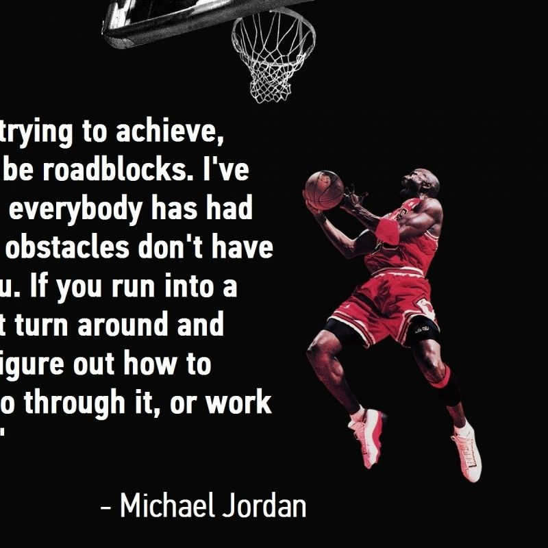 10 Latest Michael Jordan Quotes Wallpaper FULL HD 1080p For PC Background 2018 free download michael jordan quote hd wallpapers free download pixelstalk 800x800