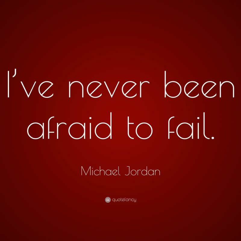 10 Latest Michael Jordan Quote Wallpaper FULL HD 1920×1080 For PC Background 2018 free download michael jordan quote ive never been afraid to fail 27 1 800x800