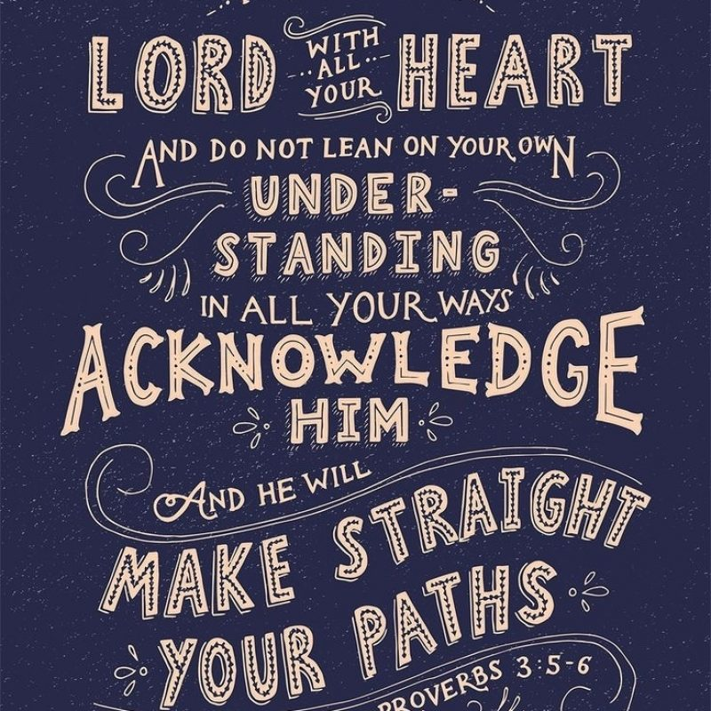 10 Latest Proverbs 3 5 6 Wallpaper FULL HD 1920×1080 For PC Desktop 2018 free download new proverbs 3 5 6 wall decor decorating ideas 2018 800x800