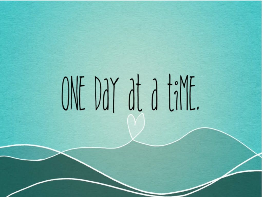one day at a time wallpapers - wallpaper cave