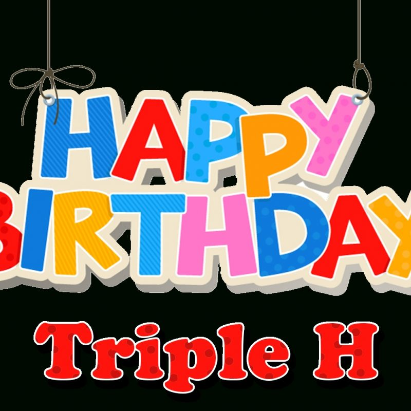 10 Most Popular Triple H Logo Png FULL HD 1920×1080 For PC Background 2018 free download triple h happy birthday name png png names 800x800