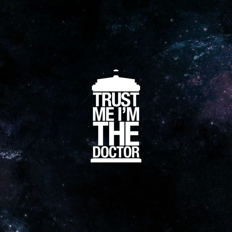 10 Latest Doctor Who Backgrounds 1920X1080 FULL HD 1920×1080 For PC Desktop 2018 free download trust me i am doctor hd typography 4k wallpapers images 800x800