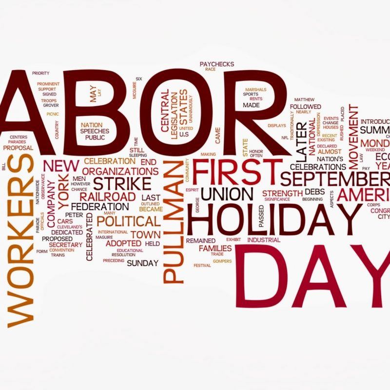 10 Best Labor Day Backgrounds Wallpapers FULL HD 1920×1080 For PC Background 2020 free download widescreen labor day wallpaper one hd wallpaper pictures 800x800